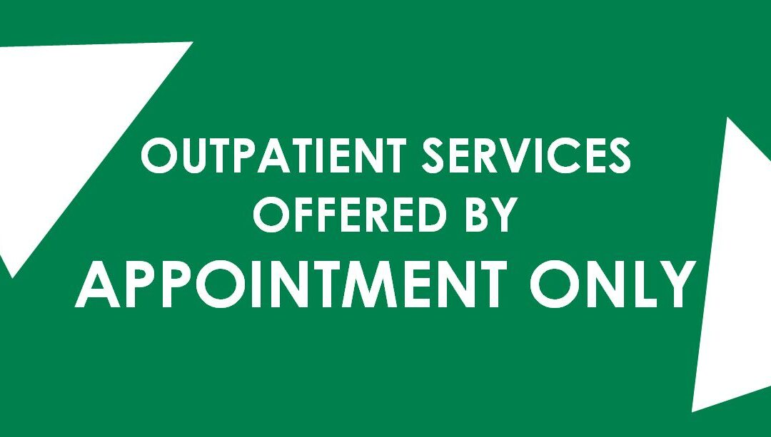 Outpatient Services Offered By Appointment Only